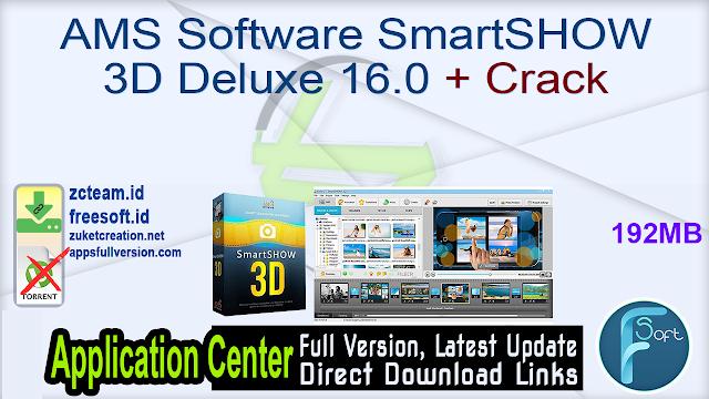 AMS Software SmartSHOW 3D Deluxe 16.0 + Crack_ ZcTeam.id