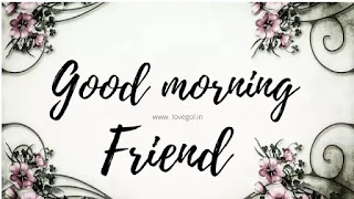 Good Morning Messages, Quotes and Images For Friends