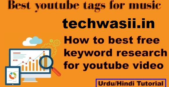 Best youtube tags | How to best free keyword research for youtube video