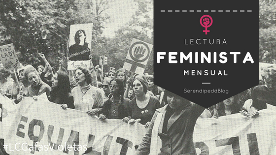 Lectura feminista mensual | #LCGafasVioletas