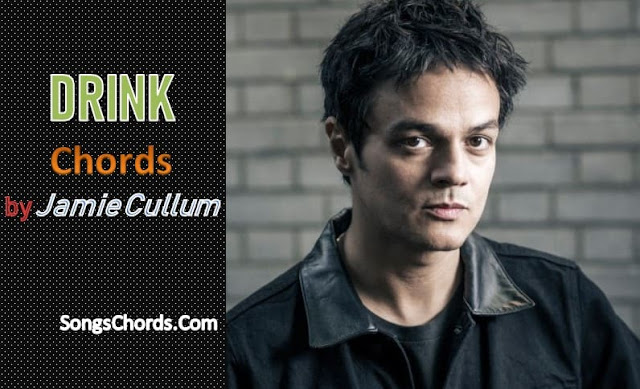 Jamie Cullum Drink Chords and Lyrics
