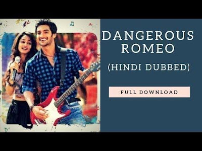 Dangerous Romeo (2019) 720p HD Full South Hindi Movie Download