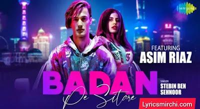 Badan Pe Sitare बदन पे सितारे Song Lyrics | Sehnoor & Stebin Ben | Latest Hindi Song 2020