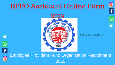 EPFO Assistant Online Form 2019?