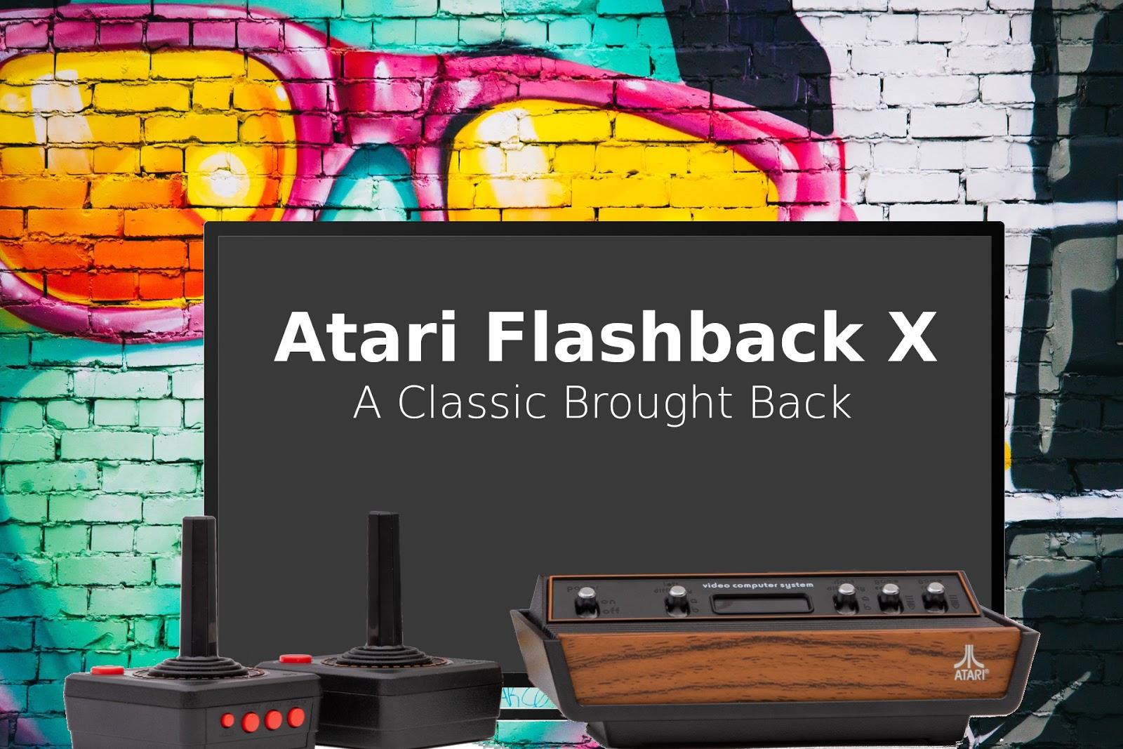 Atari Flashback X: A Classic Brought Back