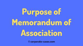 purpose of memorandum of association in company law