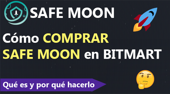 Como comprar Safe Moon en Bitmart