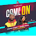 [DOWNLOAD MUSIC] Crown Fynest _ Come On