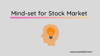Mindset for Stock Market