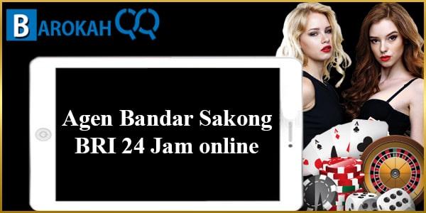 Agen Bandar Sakong BRI 24 Jam online
