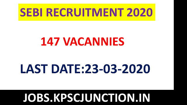 SEBI Recruitment 2020 notification Apply Online for 147 Assistant Manager Grade A Posts at sebi.gov.in