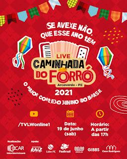 LIVE DA CAMINHADA DO FORRÓ DE ARCOVERDE SERÁ DIA 19 DE JUNHO (SÁBADO)
