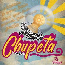 Baixar Chupeta - Timbalada Mp3