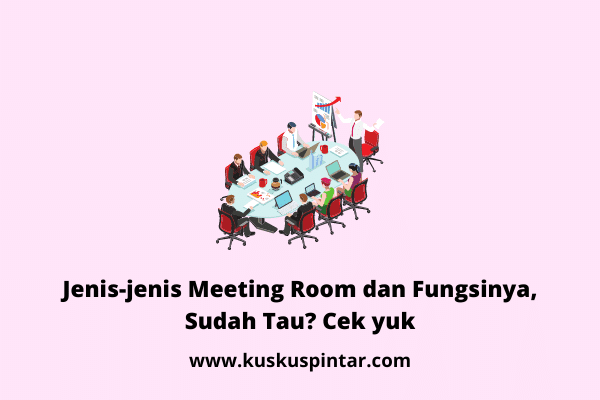 Jenis-jenis Meeting Room