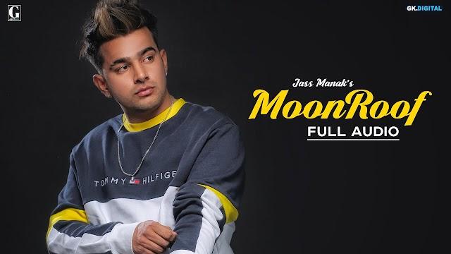 Moonroof Lyrics - Jass Manak, Sukh E - Age 19 Album