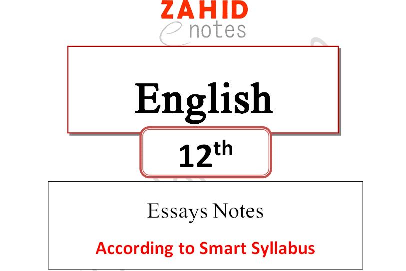2nd year class 12 english essays notes smart syllabus 2021