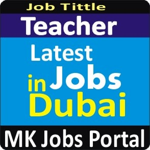 Teacher Jobs in UAE Dubai With Mk Jobs Portal