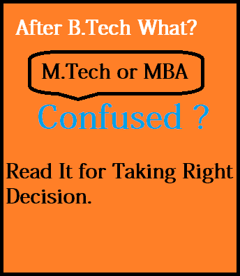 After BTech MBA or MTech