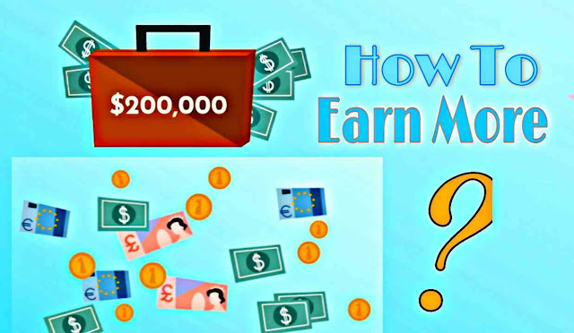 How-To-Earn-More