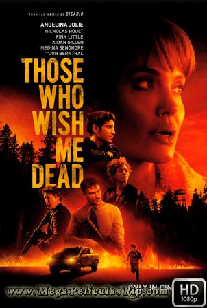 Aquellos Que Desean Mi Muerte [1080p] [Latino-Ingles] [MEGA]