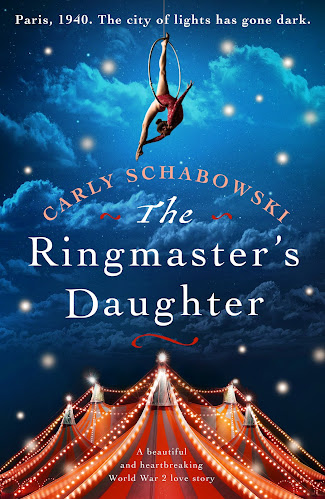 French Village Diaries book review The Ringmaster's Daughter by Carly Schabowski