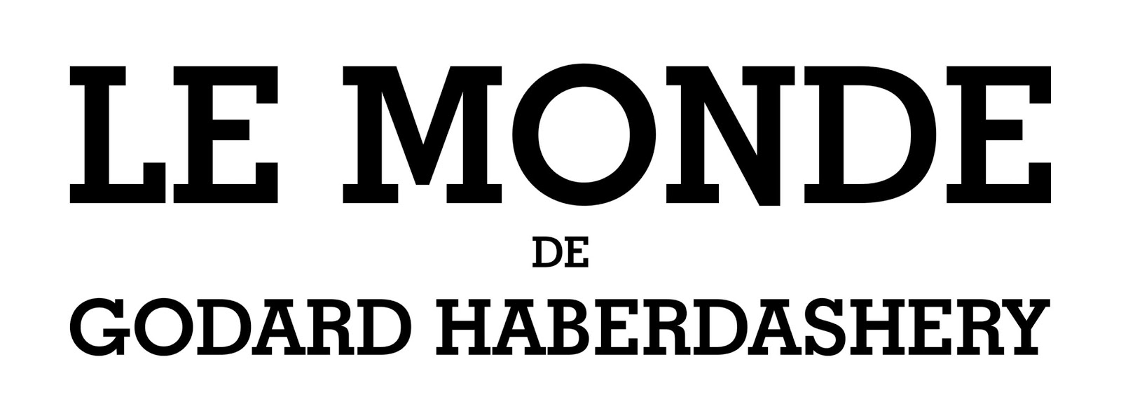 LE MONDE DE GODARD HABERDASHERY