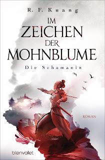 [Rezension] Im Zeichen der Mohnblume 1: Die Schamanin – R. F. Kuang