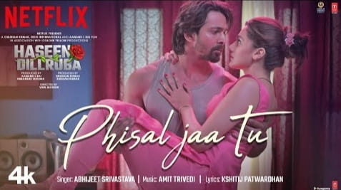 Phisal Jaa Tu Lyrics in Hindi, Abhijeet Srivastava, Hindi Songs Lyrics