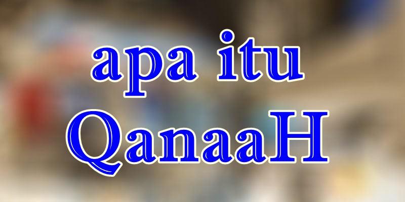 Apa Itu Qanaah