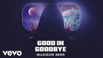 Good in Goodbye Lyrics - Madison Beer