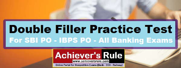 Double Filler For SBI PO - IBPS PO (Latest Pattern)