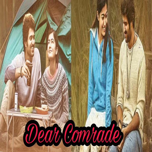 Dear Comrade Movie Review | Dear Comrade Release Date