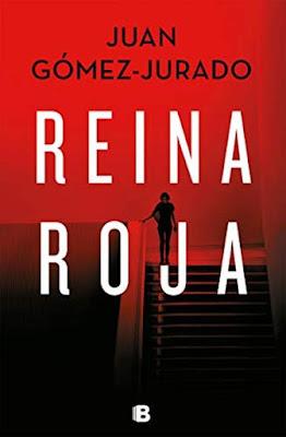 Reina roja - Juan Gómez-Jurado (2018)