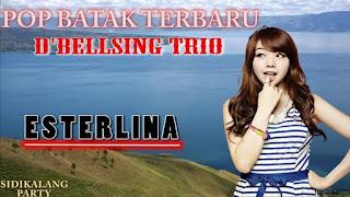 Lirik lagu Batak esterlina - D'Bellsing Trio