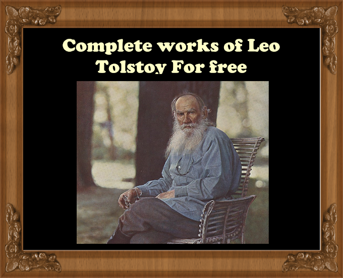 Complete works of Leo Tolstoy including His masterpieces: War and peace and  Anna Karenina ( 22 Public domain PDF books)