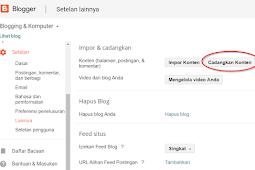 Cara Backup Blog Blogger Dengan Mudah
