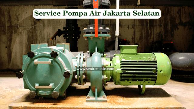 Service Pompa Air Jakarta Selatan