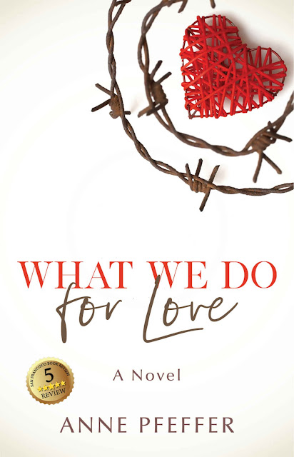 What We Do For Love by Anne Pfeffer