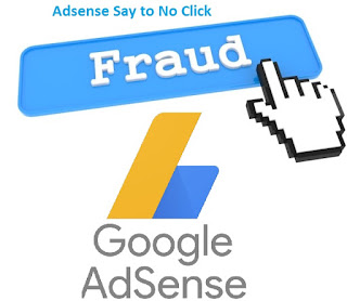 Adsense Say to No Click Fraud
