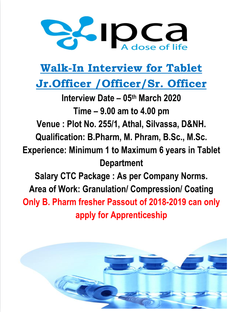 Ipca Laboratories Ltd – Walk in interview for Production on 5th March 2020