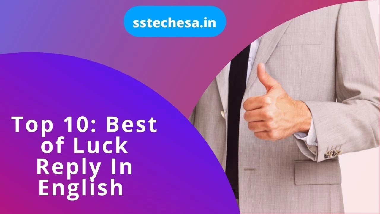 Best of Luck Reply In English
