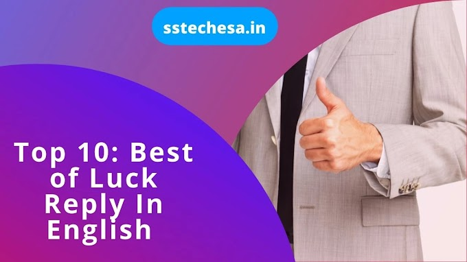 Top 10: Best of Luck Reply In English