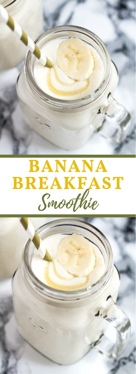BANANA BREAKFAST SMOOTHIE #Smoothie #Drink