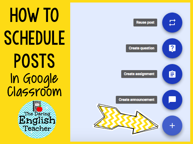 Scheduling assignments in Google Classroom - 1:1 classroom tips