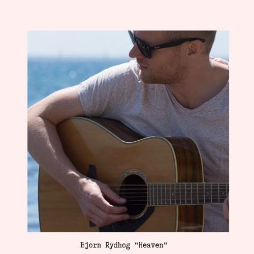 """Bjorn Rydhog Drops New Single """"Heaven"""""""
