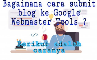 Cara submit blog ke Google
