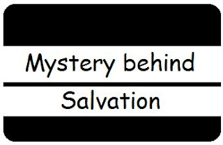 Salvation: Its Mystery And Purpose