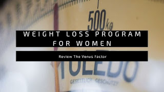 The Venus Factor: A Review of This Weight Loss Program for Women
