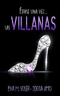 Lectura-Conjunta-Erase-una-vez-las-villanas-Eva-M-Soler-Idoia-amo