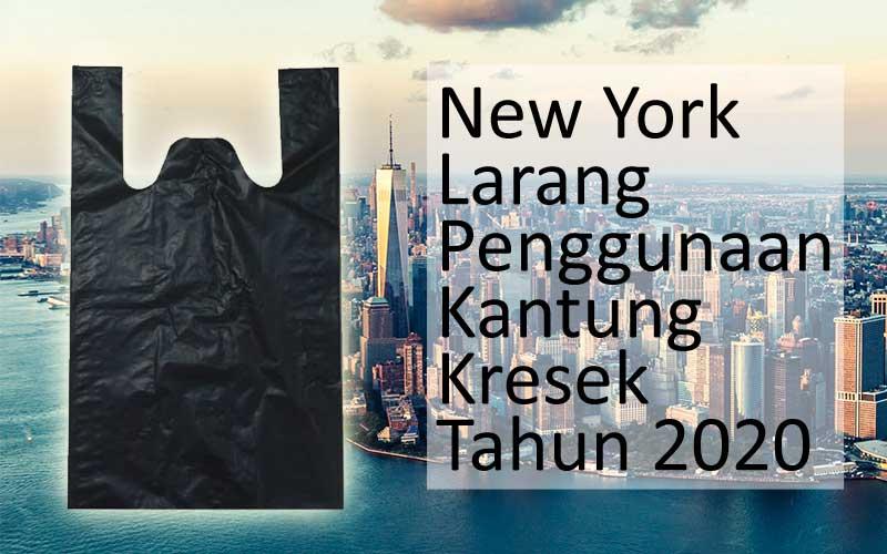 New York Larang Penggunaan Plastik Pada 2020